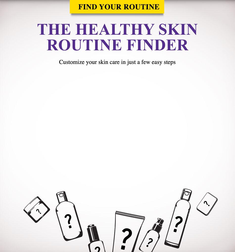 The healthy skin routine finder