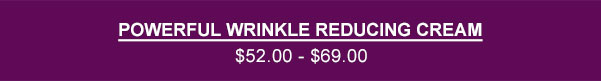 Buy Powerful wrinkle reducing cream